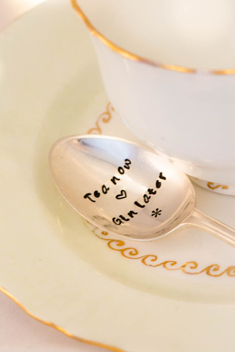 Tea Now Gin Later - Hand Stamped Vintage Tea Spoon - One Mama One Shed