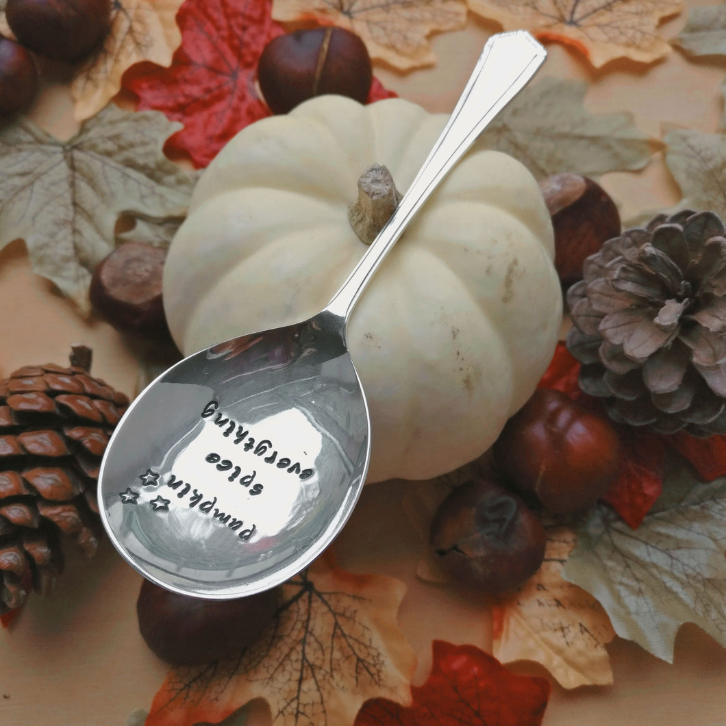 Pumpkin Spice Everything - Hand Stamped Vintage Tea Spoon - One Mama One Shed