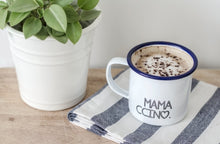 Mamaccino - My Ccino Mugs For The Whole Family - Engraved Enamel Mug - One Mama One Shed