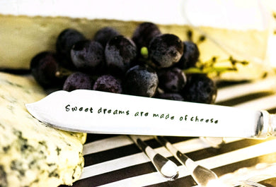 Sweet dreams are made of cheese - Cheese Knife - One Mama One Shed