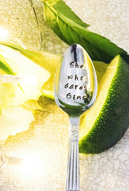 She Who Dares Gins - Hand Stamped Gin Stirrer Swizzle Stick Spoon - One Mama One Shed