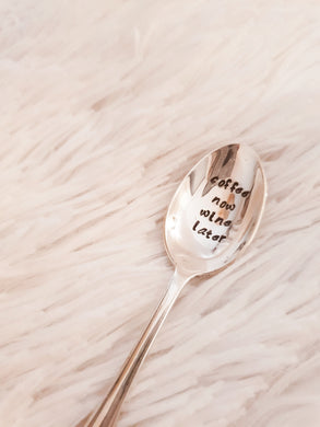 Coffee Now Wine Later - Hand Stamped Vintage Tea Spoon - One Mama One Shed