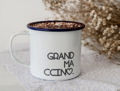 Grandmaccino - My Ccino Mugs For Grandmothers - Engraved Enamel Mug - One Mama One Shed