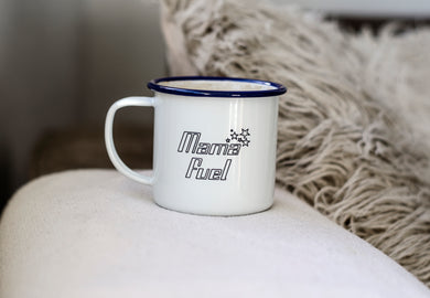 Mama Fuel - Engraved Enamel Mug - One Mama One Shed