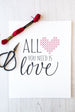 Stitchable Cross Stitch Art Print - All You Need is Love