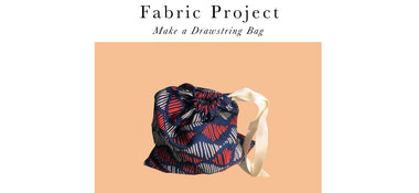Fabric Project - Drawstring Bag