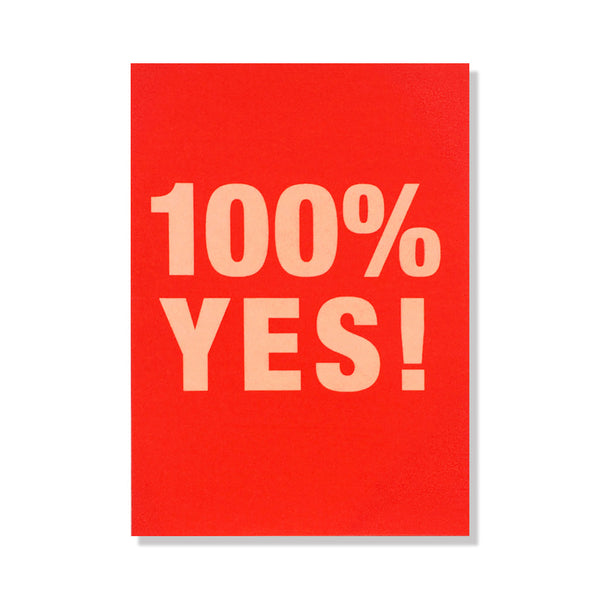 100% YES greeting card