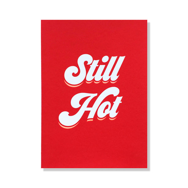 Still Hot Greeting Card