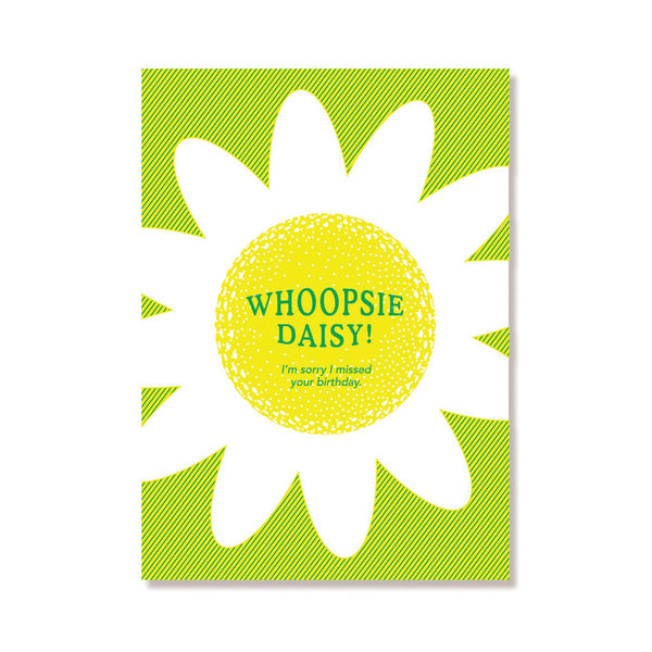 Whoopsie Daisy Belated Birthday Card