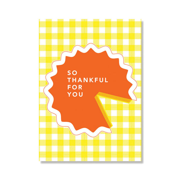 Thankful Pie Thanksgiving Greeting Card