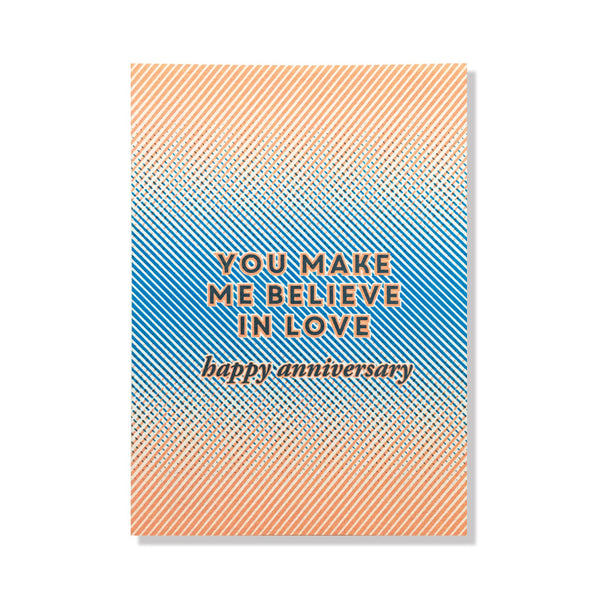 believe in love anniversary card