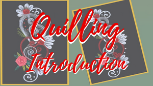 Quilling Introduction - Day 53