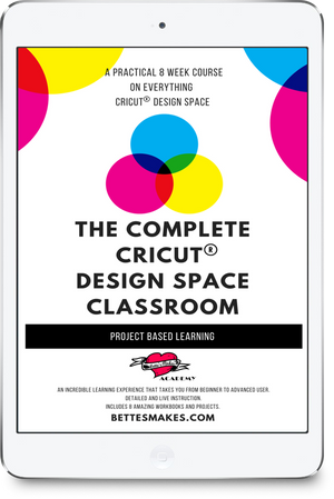 The Complete Cricut® Design Space Classroom