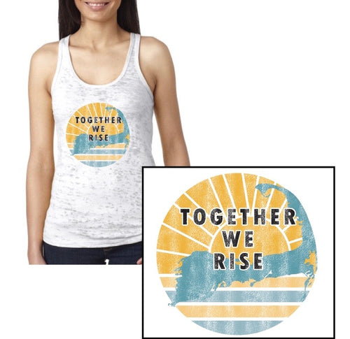 Together WE RISE  -BurnOut Tank - Sunshine Waters on Cape Cod - Mermaids on Cape Cod-Official Mermaid Gear