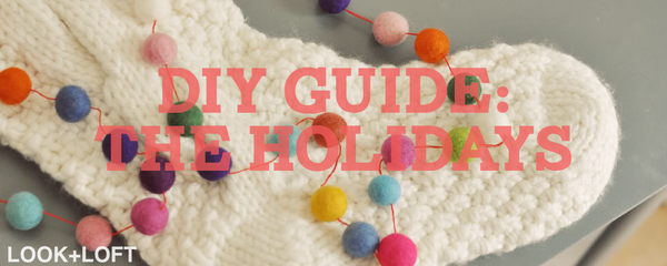 DIY GUIDE: THE HOLIDAYS