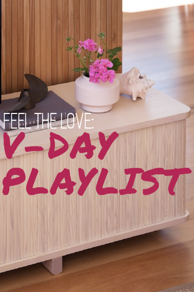 Feel The Love V-Day Playlist