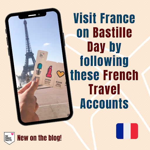 French Travel Inspiration for Bastille Day 2020