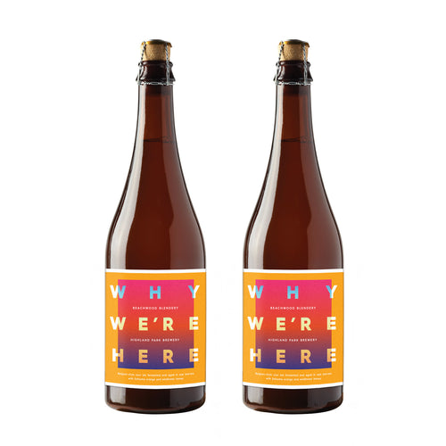 Why We're Here - Collaboration with Highland Park Brewery Duo -  2 X 500ml bottle