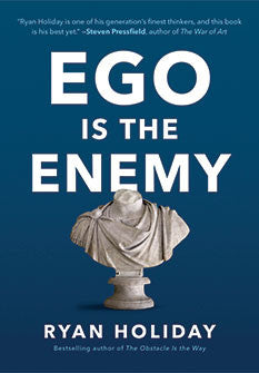 Ego is the Enemy with Ryan Holiday - AMP #76