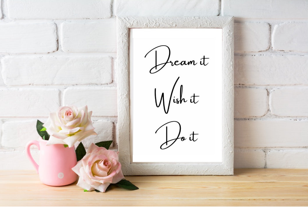 Dream It Print