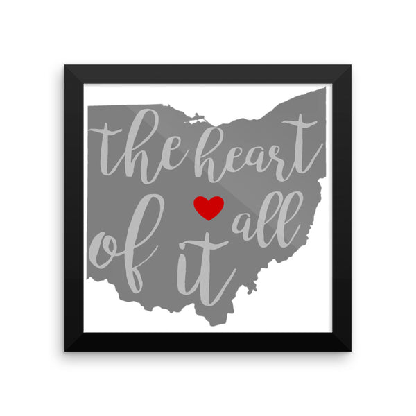 The Heart of It All Ohio - Framed poster
