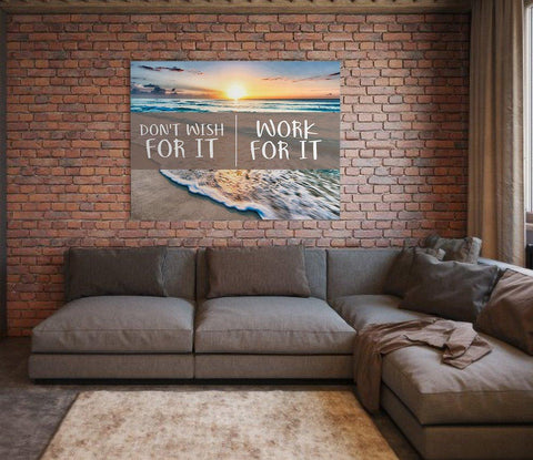 Don't Wish For It Work For It Canvas (Wood Frame Ready To Hang) - Spicy Prints