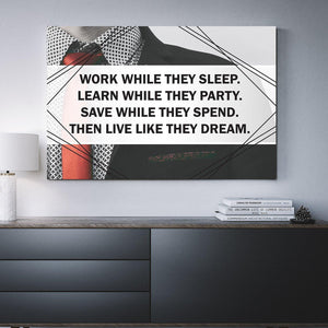 Work While They Sleep Canvas (Wood Frame Ready To Hang) - Spicy Prints