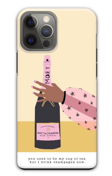 You Used To Be My Cup of Tea But I Drink Champagne Now iPhone Case