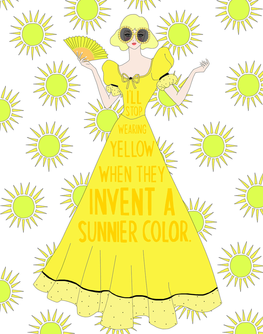 I'll Stop Wearing Yellow When They Invent a Sunnier Color.