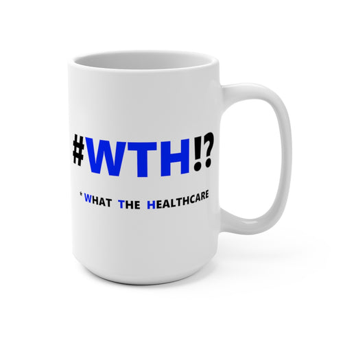 WTH!? Blue on White mug