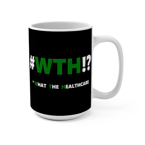 WTH!? Green on Black mug