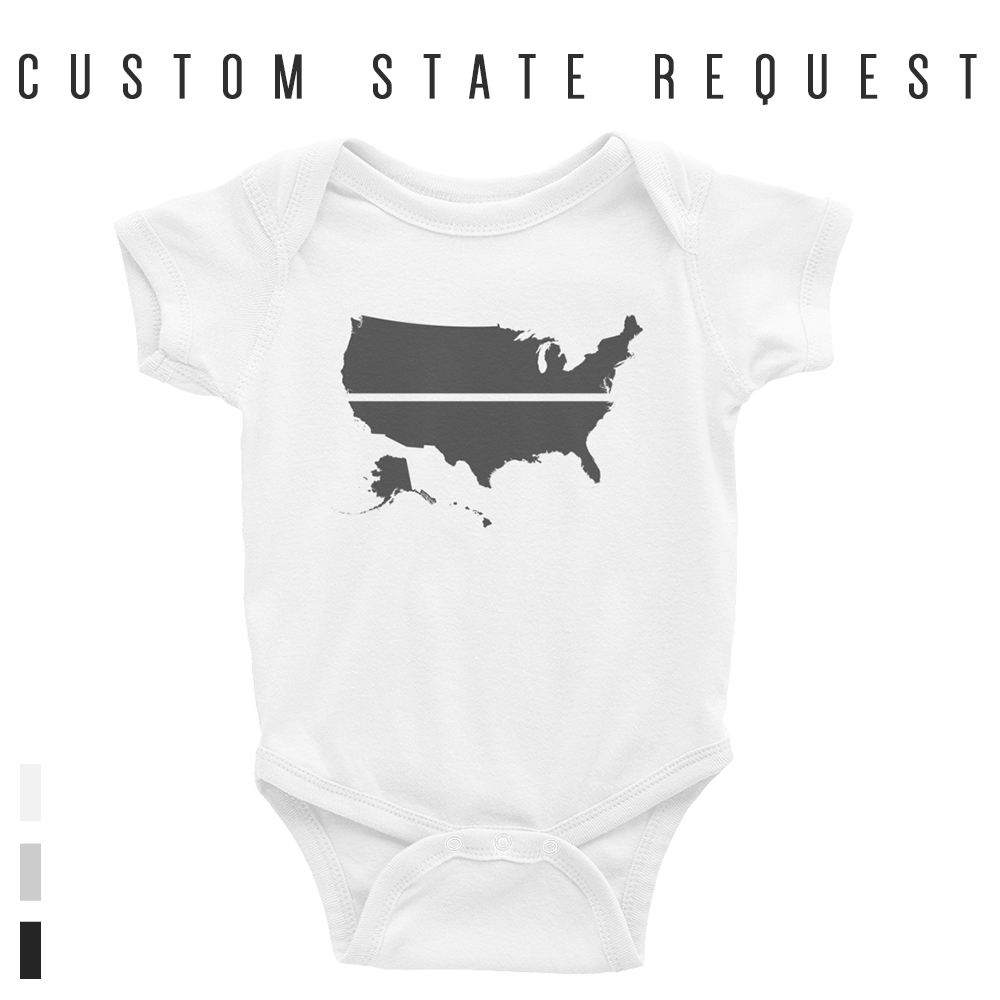 YOUR STATE BLUE SAVES / CUSTOM REQUEST / Infant Bodysuit