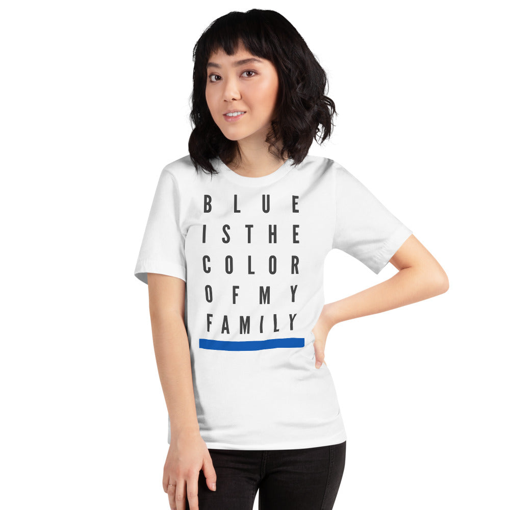 BLUE IS THE COLOR OF MY FAMILY / Women's Short Sleeve