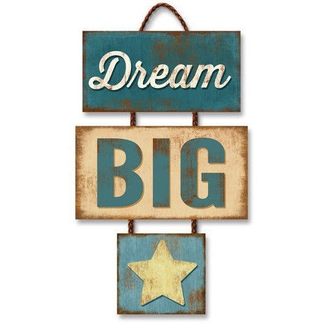 Dream Big Trio Plaque