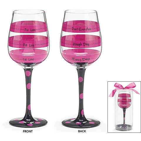 "Hot pink fill lines help you decide how much wine to pour, bottom line says ""Easy Day"", middle ""Rough Day"", and top ""Don't Even Ask"". Stem is black with hot pink polka dots."