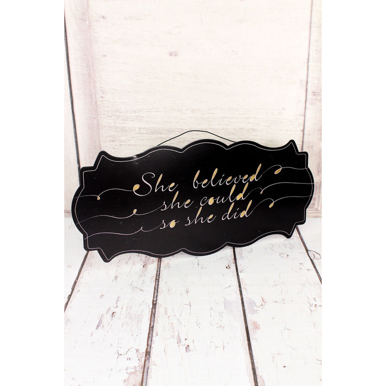 7 x 17 'She Believed' Metal Wall Sign