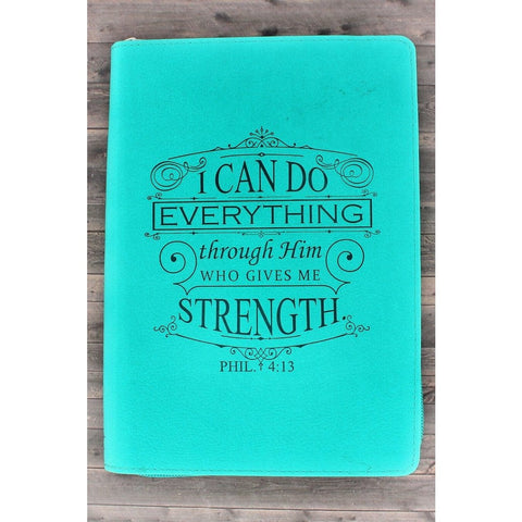 'I Can Do All Things Though Christ Who Gives Me Strength' Journal