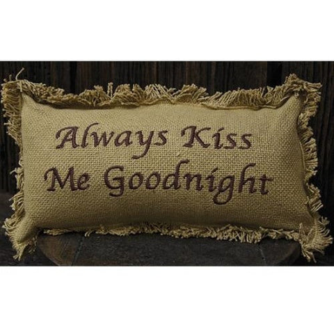 Romantic Country Style Burlap Pillow With 'Always Kiss Me Goodnight' Message