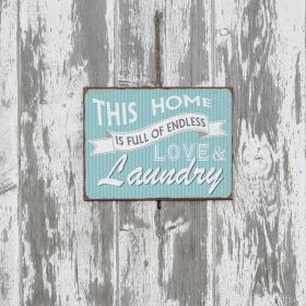 Perfect for your inspired laundry space, this sign has a cute blue and white design, fun lettering and a distressed finish.