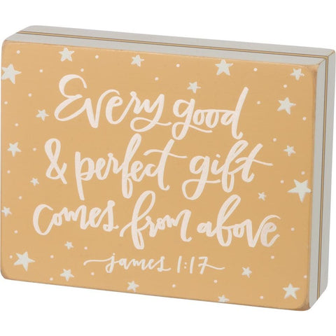 Lovely James 1:17 'Every Good & Perfect Gift Comes From Above' Box Sign