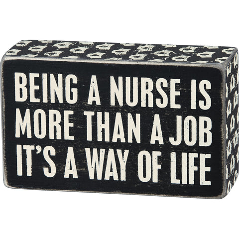 Cute 'Being A Nurse' Black And White Block Sign