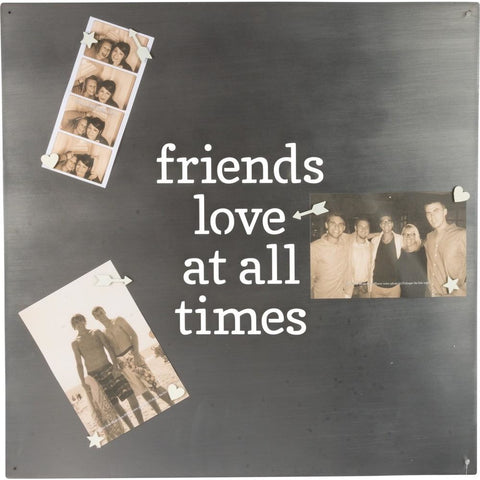'Friends Love At All Times' Metal Magnet Board