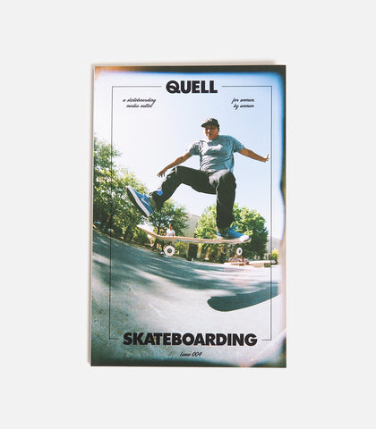 Quell Skateboarding Issue 004