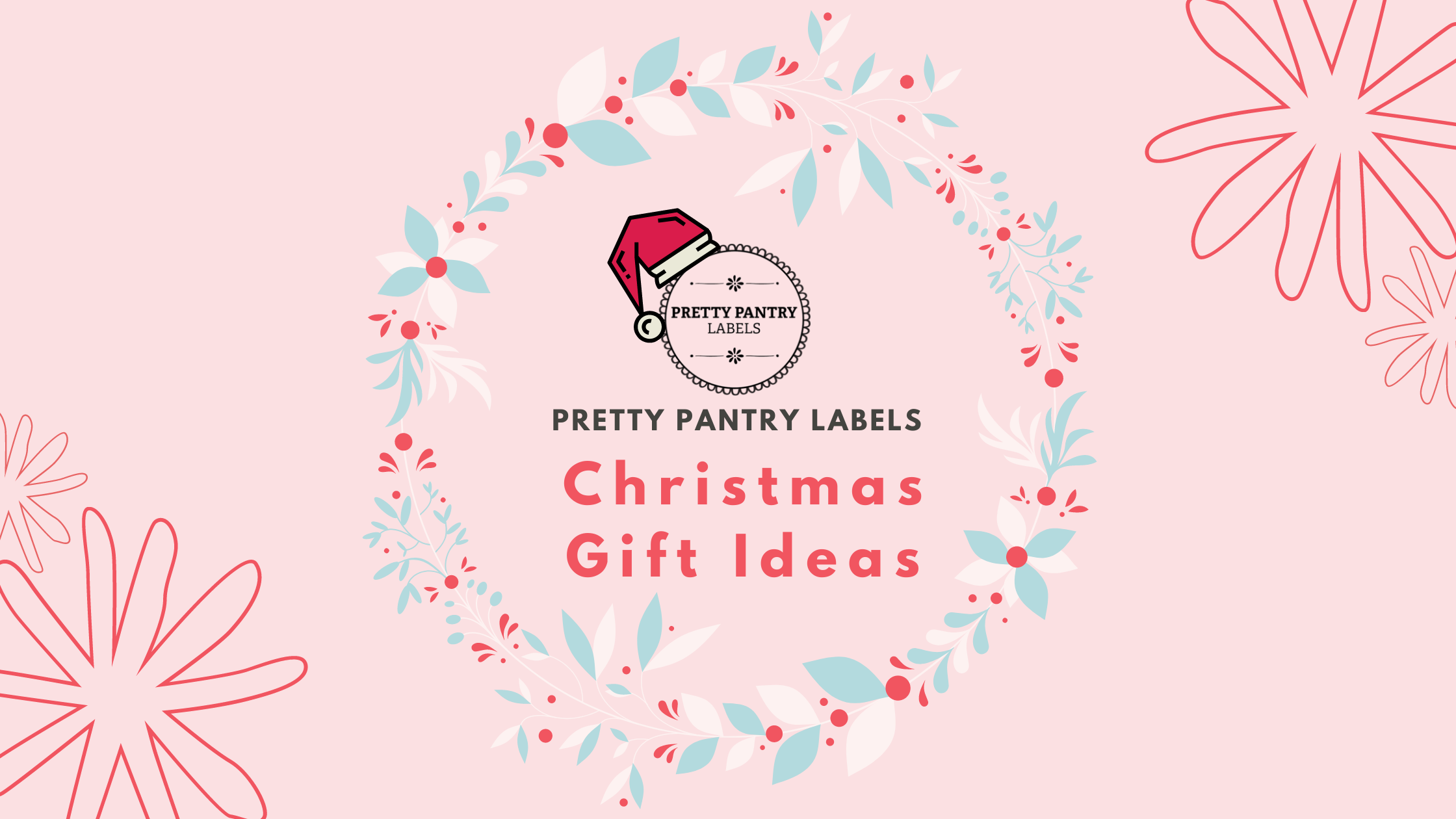 Pretty Pantry Labels Christmas Gift Ideas