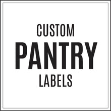 Custom Pantry Labels - All Designs