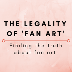 The Legality of Fan Art