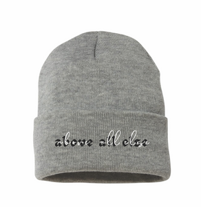 Above All Else Beanie by Maddy Ciccone