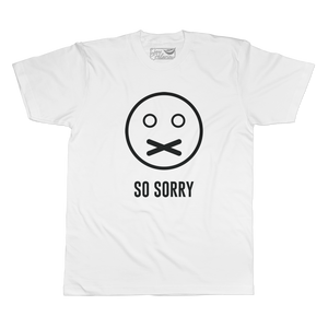 So Sorry - Unisex White Short Sleeve