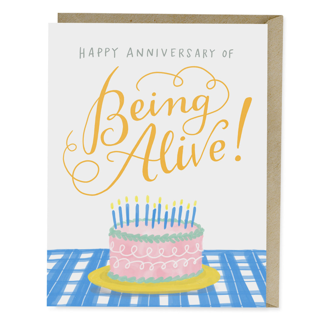 Happy Anniversary of Being Alive Greeting Card