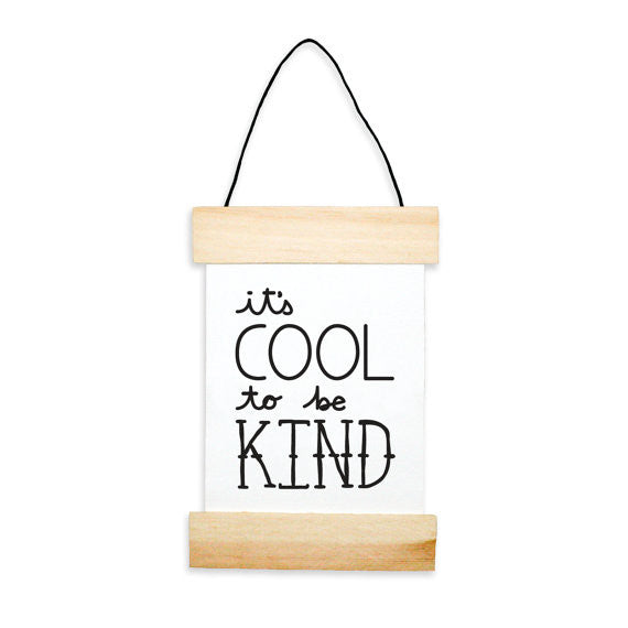 It's Cool To Be Kind Banner